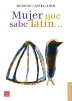 Mujer que sabe latín... (ebook)