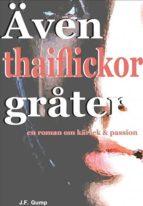 Även thaiflickor gråter (ebook)