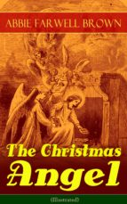 The Christmas Angel (Illustrated) (ebook)