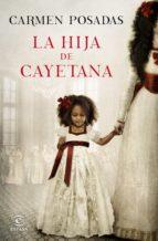 La hija de Cayetana (ebook)