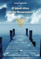 El ideal ético de los Rosacruces (ebook)