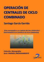 Operación de centrales de ciclo combinado (ebook)