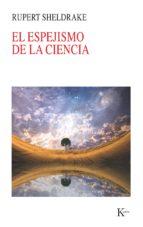 El espejismo de la ciencia (ebook)