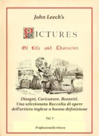 Pictures Of Life and Character and The Christmas Carol - Annotazioni e Commenti di Beppe Amico - 1° volume (ebook)