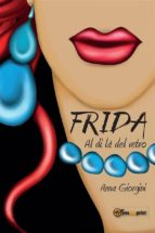 Frida al di là del vetro (ebook)