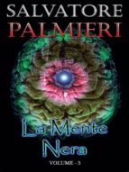 La Mente Nera - Volume 3 (ebook)