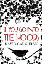 If You Go Into The Woods (ebook)