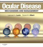 Ocular Disease: Mechanisms and Management (ebook)