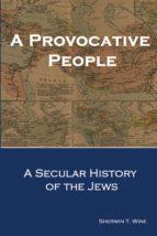 A Provocative People (ebook)
