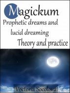 Magickum Prophetic dreams and lucid dreaming (ebook)