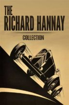The Richard Hannay Collection: The Thirty Nine Steps, Greenmantle and Mr Standfast  (ebook)