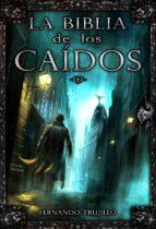 LA BIBLIA DE LOS CAÍDOS (ebook)