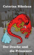 Der Drache und die Prinzessin (ebook)