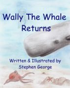 Wally The Whale Returns (ebook)