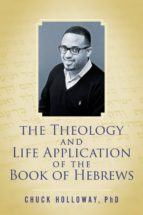The Theology and Life Application of the Book of Hebrews (ebook)