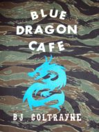 Blue Dragon Cafe (ebook)