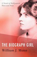 The Biograph Girl (ebook)
