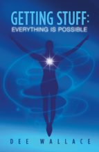 Getting Stuff: Everything is Possible (ebook)