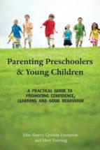 Parenting Preschoolers and Young Children (ebook)