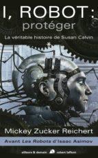 I, Robot : protéger (ebook)