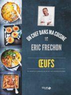 Oeufs - Eric Fréchon (ebook)