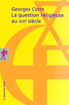La question religieuse au XXIe siècle (ebook)