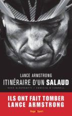 Lance Armstrong, itinéraire d'un salaud (ebook)