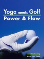 Yoga meets Golf: Mehr Power & Mehr Flow (ebook)