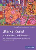 Starke Kunst von Autisten und Savants (ebook)