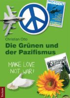 Die Grünen und der Pazifismus