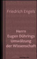Herrn Eugen Dührings Umwälzung der Wissenschaft (ebook)