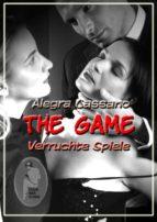 The Game - Verruchte Spiele (ebook)