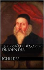 The Private Diary of DR. John Dee (ebook)