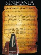 Sinfonia: synchronos di vita e di morte (ebook)