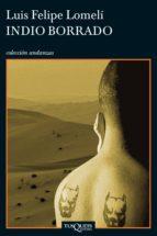 Indio borrado (ebook)