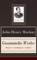 Gesammelte Werke: Romane + Erzählungen + Gedichte (120 Titel in einem Buch  Vollständige Ausgaben) (ebook)
