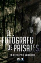 El fotógrafo de paisajes (ebook)