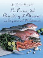 La cocina del pescado y el marisco (ebook)