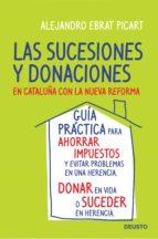 Las sucesiones y donaciones en Cataluña con la nueva reforma (ebook)