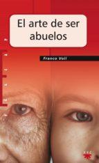 El arte de ser abuelos (eBook-ePub) (ebook)