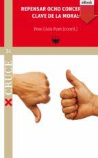 Repensar ocho conceptos clave de la moral (eBook-ePub) (ebook)