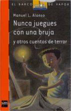 Nunca juegues con una bruja (eBook-ePub) (ebook)