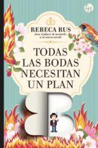 Todas las bodas necesitan un plan B (ebook)