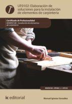 Elaboración de soluciones para la instalación de elementos de carpintería. MAMS0108 (ebook)
