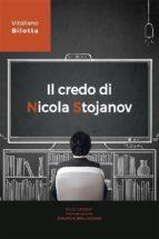 Il credo di Nicola Stojanov (ebook)