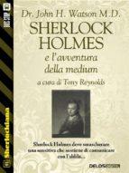 Sherlock Holmes e l'avventura della medium (ebook)