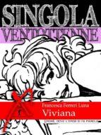 Singola ventottenne. Viviana. (ebook)