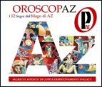 Oroscopaz - l' oroscopo del mago di az - (ebook)