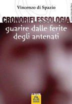 Cronoriflessologia. Guarire dalle ferite degli antenati. (ebook)