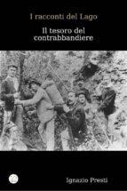 I racconti del Lago- Il tesoro del contrabbandiere  (ebook)